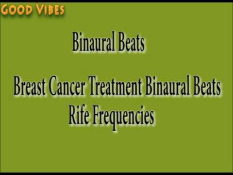 Breast Cancer Treatment  & Healing Rife Frequencies Binaural Beats | Good Vibes