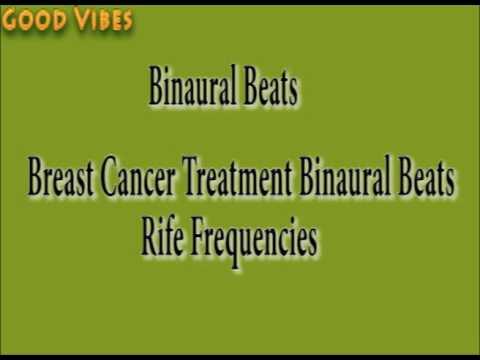 Breast Cancer Treatment & Healing Rife Frequencies Binaural Beats   Good  Vibes