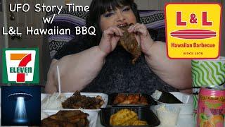 UFO Story Time - L & L Hawaiian BBQ - Mukbang Eating Show