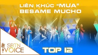 SBTN VOICE Tập 7: Top 12 hoàn thành xuất sắc liên khúc kết hợp ba giòng nhạc