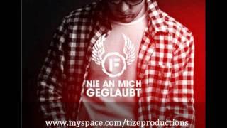 Fler feat. Silla - Nie an mich geglaubt (Tize Remix)