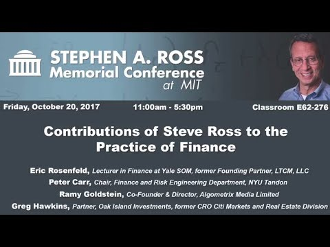 Stephen A. Ross Memorial Conference - Practice of Finance