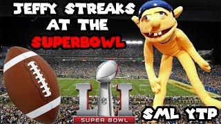 SML YTP: Jeffy Streaks the Super Bowl