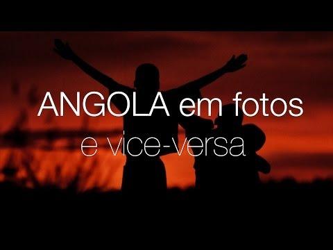 Angola em fotos e vice-versa