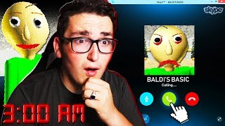 SKYPE CALLING BALDI AT 3:00AM **HE ANSWERED**