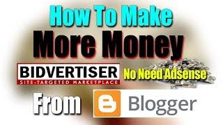 How To Make Money From Blog Using Bidvertiser 2018 [kamalgrd]