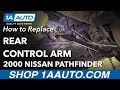How to Replace Rear Lower Control Arm 97-04 Nissan Pathfinder