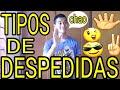 TIPOS DE DESPEDIDAS