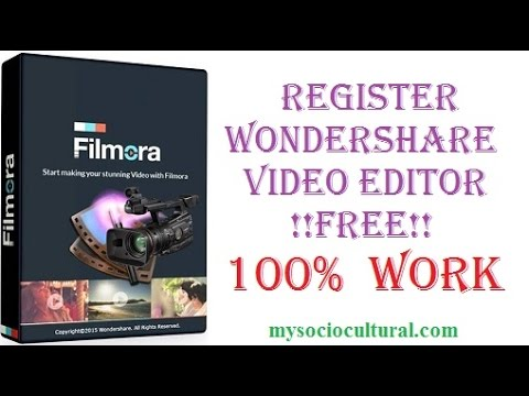 How to Register Wondershare video Editor Free Full Version 2016| License free| No water mark