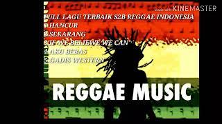 Full album reggae terbaik s2b