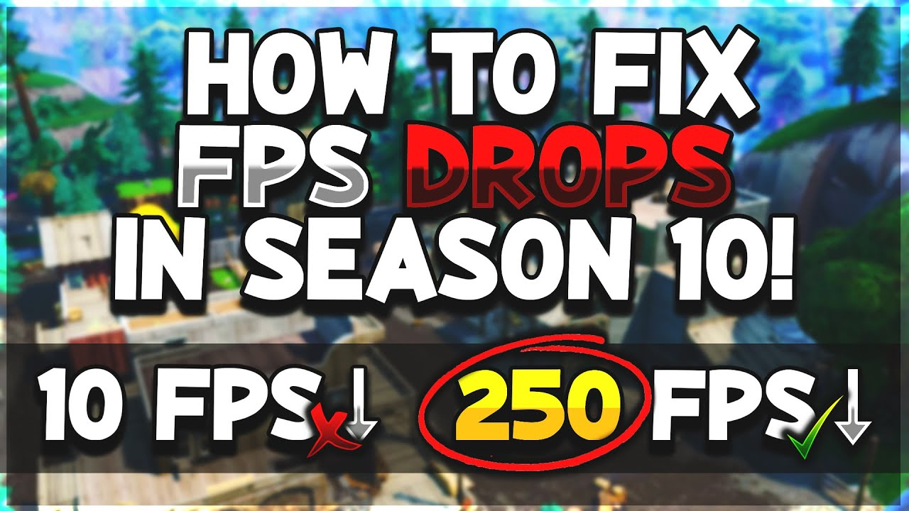 How to *FIX* Fortnite FPS drops/stutters in SEASON 10! (TUTORIAL!)