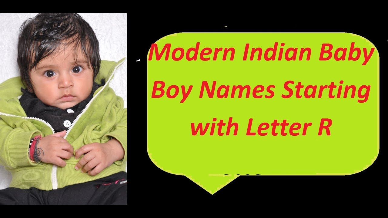 Modern Indian Baby Boy Names Starting With Letter R Youtube