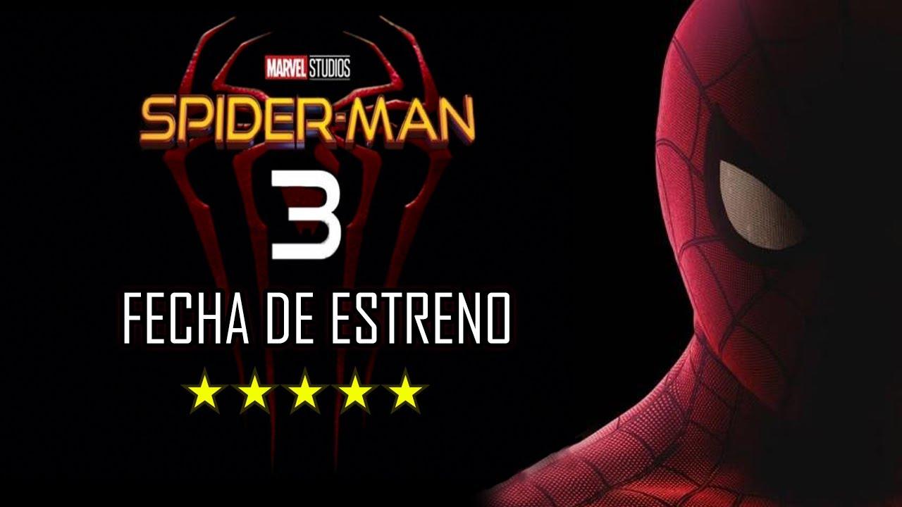 SPIDERMAN 3 TIENE NUEVA FECHA DE ESTRENO 2021