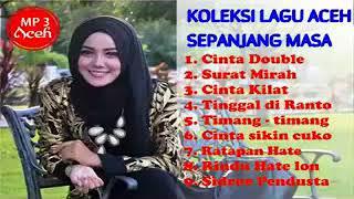 Koleksi Lagu Galau Aceh Sepanjang Masa.