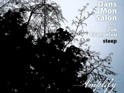 Dans Mon Salon - Steep feat Zoe Evangelou