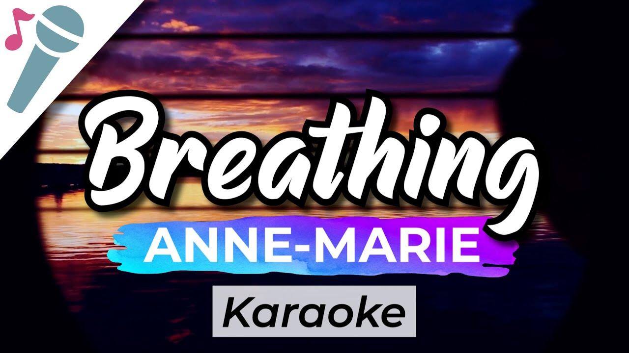 Anne-Marie - Breathing - Karaoke Instrumental (Acoustic)