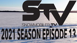 Snowmobiler TV 2021 - Episode 13