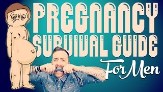 PREGNANCY SURVIVAL GUIDE FOR MEN | HANNAH MAGGS Thumbnail