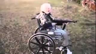 Insane grandma shoots machine gun in wheelchair