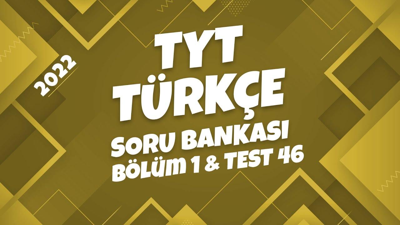 TYT Türkçe Soru Bankası Bölüm 1 Test 46