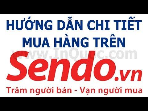 Hướng dẫn mua hàng trên Sendo.vn chi tiết nhất (từ khâu đặt hàng đến khi nhận được sản phẩm)