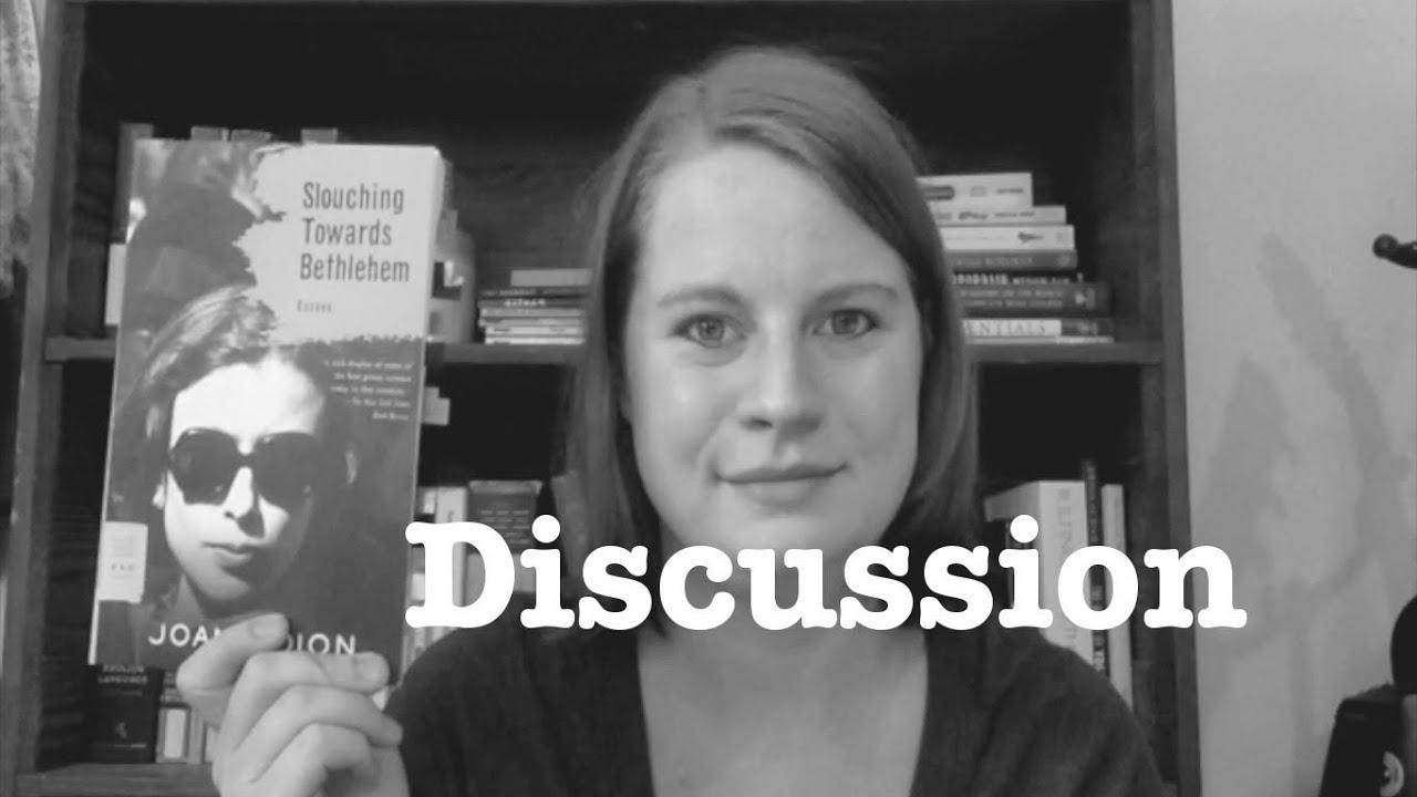 discussion slouching towards bethlehem discussion slouching towards bethlehem