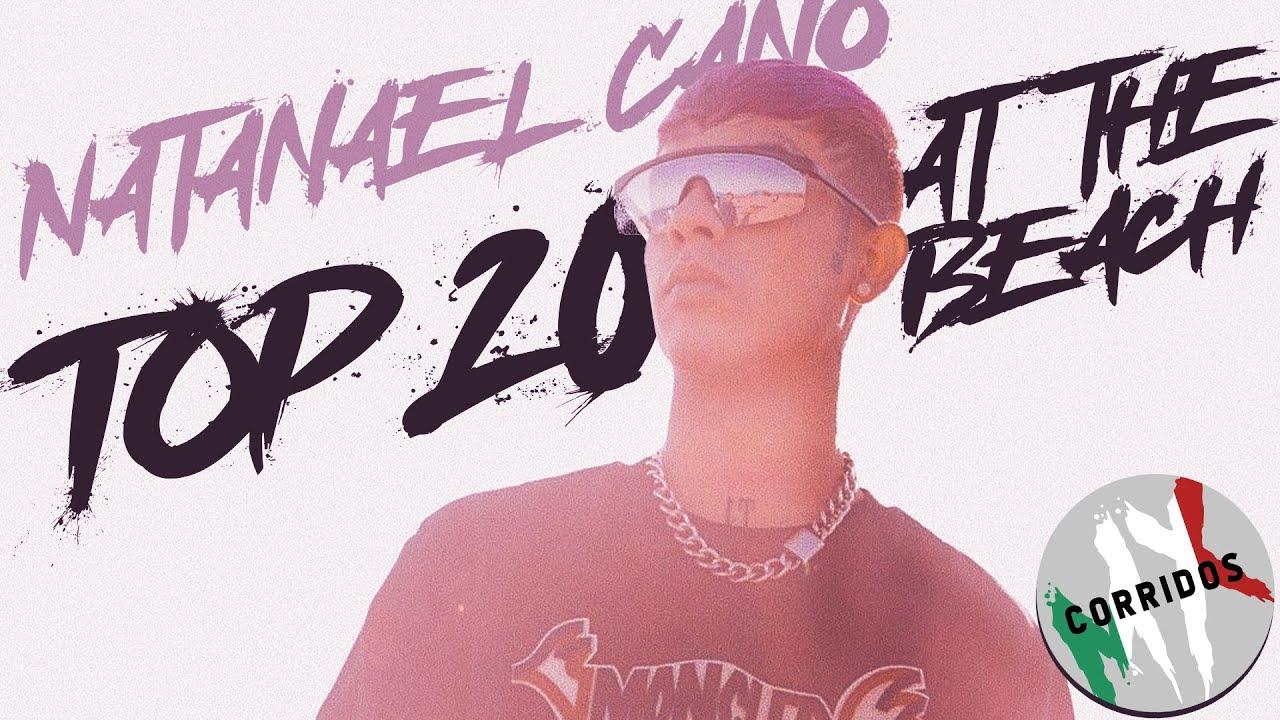 Corridos Mix 2020 | Natanael Cano Mix | Top 20 | Arriba, Amor Tumbado, En Tu Barrio ►At The Beach ◄