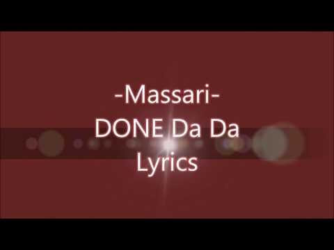 Massari - Done Da Da Lyrics