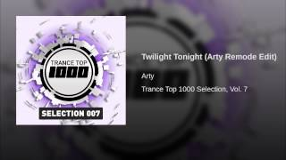 Twilight Tonight (Arty Remode Edit)
