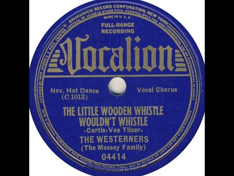 """The Westerners """"The Little Wooden Whistle Wouldn't Whistle"""" LOUISE MASSEY & WESTERNERS"""