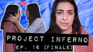 """Stay Back!"" (Ep. 16 Season Finale) • Project Inferno"