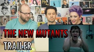 The New Mutants Trailer REACTION!!