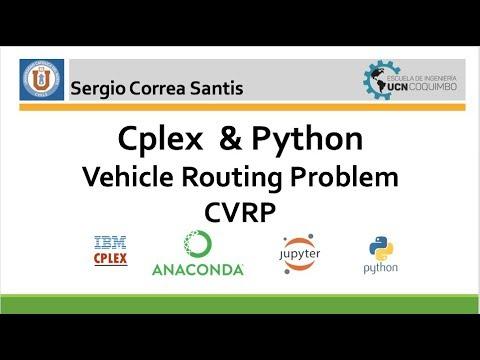 Tutorial 6   Vehicle Routing Problem   Cplex & Python [ VRP