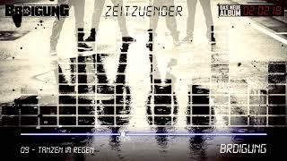 BRDIGUNG - 09 - Tanzen im Regen [Zeitzünder Snippet Player]