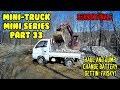 Mini Dump (SE01 EP33) Truck SEASON FINALE. Radiation, Battery, Suzuki Carry Does some Hauling!