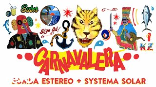 Bomba Estereo, Systema Solar - Carnavalera (Audio)