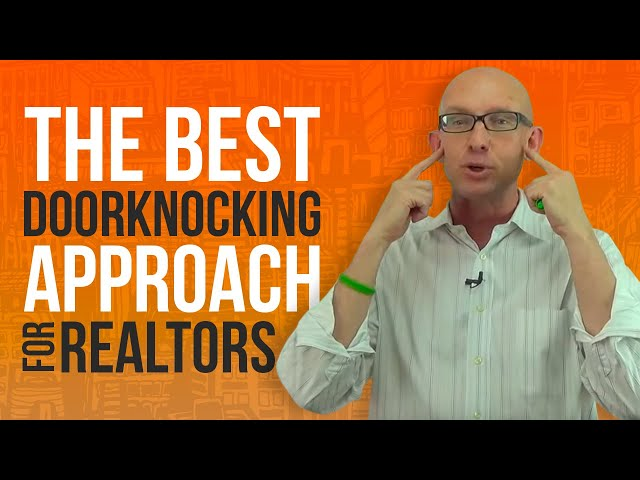 The Best Doorknocking Approach for Realtors by Kevin Ward