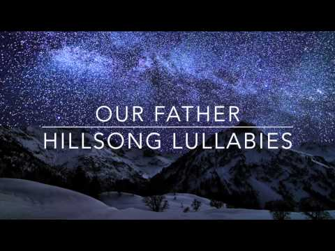 Our Father - Hillsong Worship - Solo Piano Lullaby Instrumental Cover