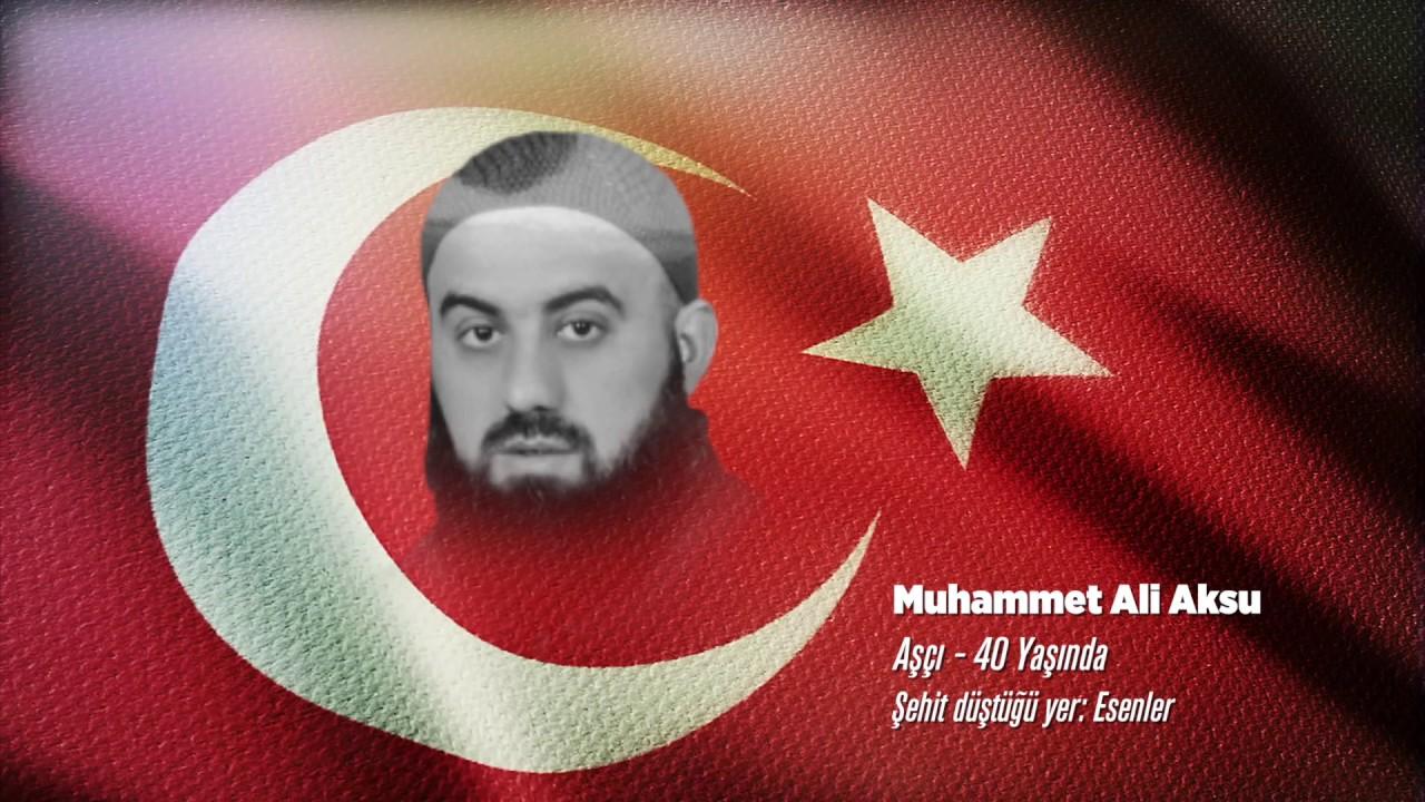 15 Temmuz Şehidi Muhammet Ali Aksu