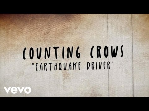 Counting crows earthquake driver