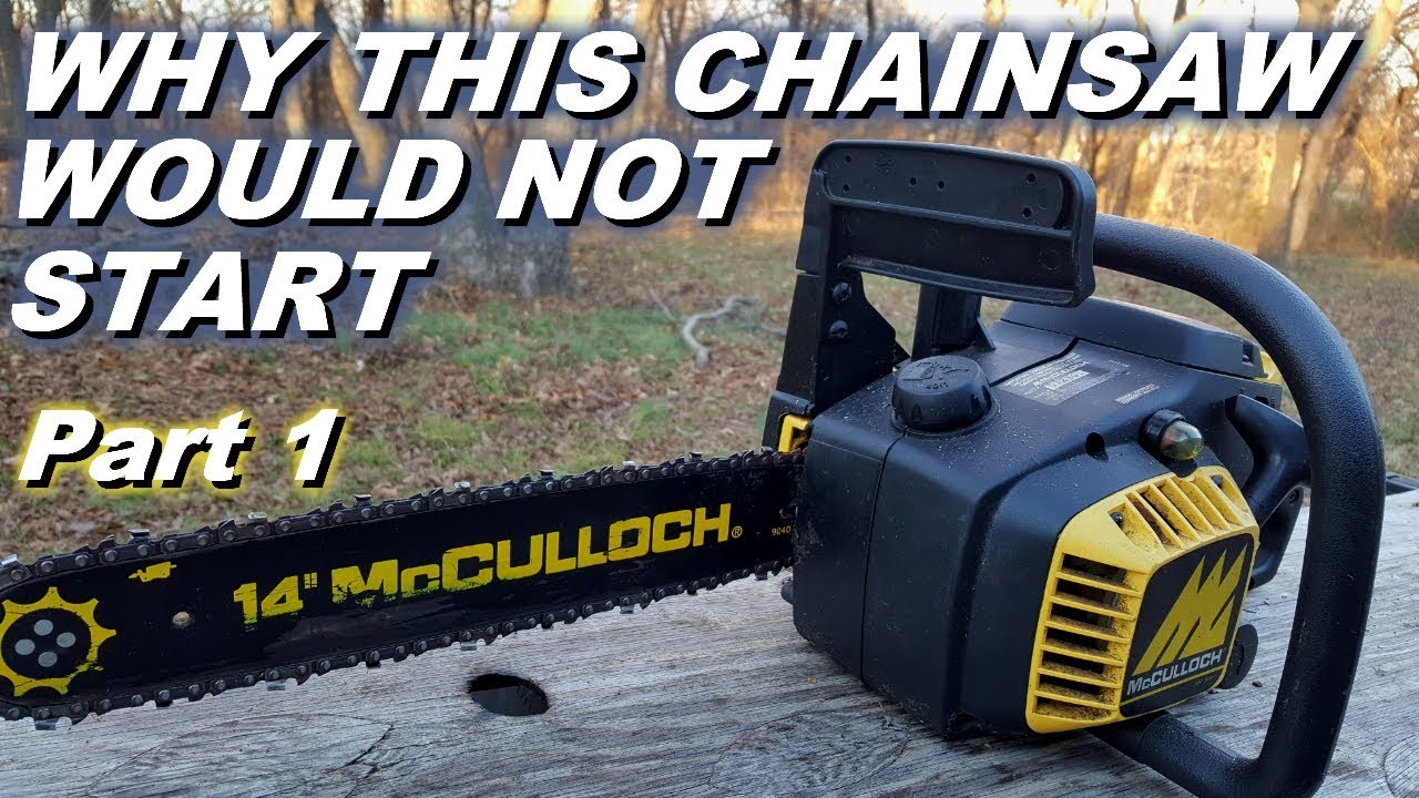 Mcculloch chainsaw will not start  Fuel line problems