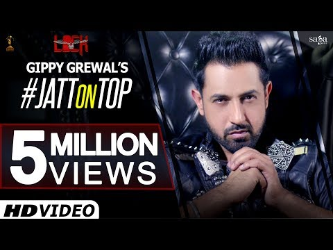 Gippy Grewal : Jatt On Top | Jassi Katyal | Punjabi Dj Songs | New Punjabi Songs | Jatt di Charai