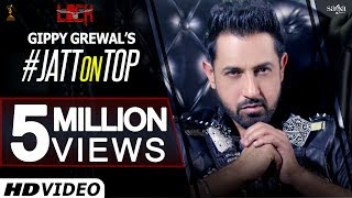 Gippy Grewal : JATT ON TOP | Lock (Rel.14 Oct) | Jay K | New Punjabi Songs 2016