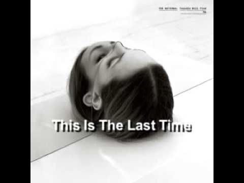 the-national-this-is-the-last-time-oil3rs