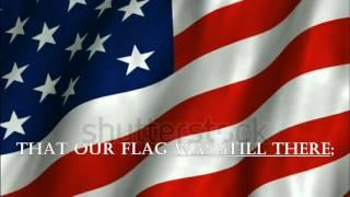 The Star-Spangled Banner ~ American National Anthem (Lyrics)