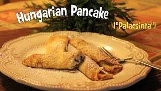 Easy to Make Hungarian Pancakes (Palacsinta) - by Kitchen Paprikash