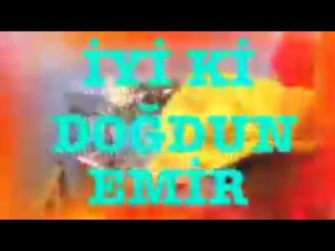 İyi ki Doğdun EMİR :) 2.VERSİYON Komik Doğum günü Mesajı ,DOĞUMGÜNÜ VİDEOSU Made in Turkey :) 🎂