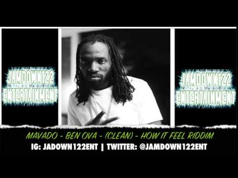 Mavado - Ben Ova (Clean) - Audio - How It Feel Riddim [Dj Frass Records] - 2014