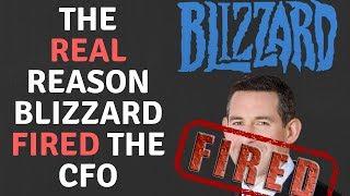 Mysterious Firing Of Blizzard CFO Explained!