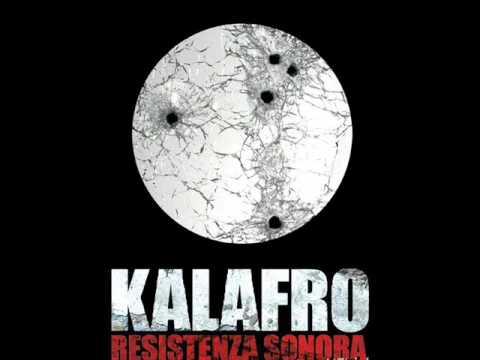 KALAFRO - REVOLUTION AH COME